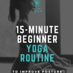 Do these 13 yoga poses in our quick and effective 15 minute yoga workout for beginners to help fix your bad posture. Best yoga postures for better posture.
