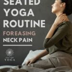 This 5 minute seated yoga routine can e done daily to help alleviate neck and upper back pain caused by sitting down for long periods of time.