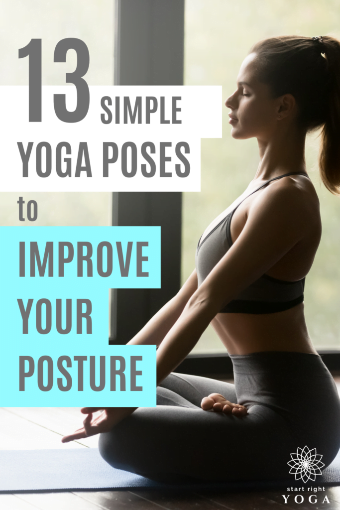 Here are 13 simple yoga poses that will help to improve your posture right away. These yoga poses are ideal for beginners.
