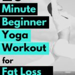 Lose belly fat fast with this 20 minute yoga workout plan beginners. Yoga for weight loss.