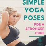 Work your core and get stronger abs with these six beginners yoga poses. Plus get our quick 10 minute abs and core yoga plan.