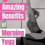 Yoga is a great tool for both your metal and physical health. Doing yoga in the morning can have its own unique benefits, check them out here.