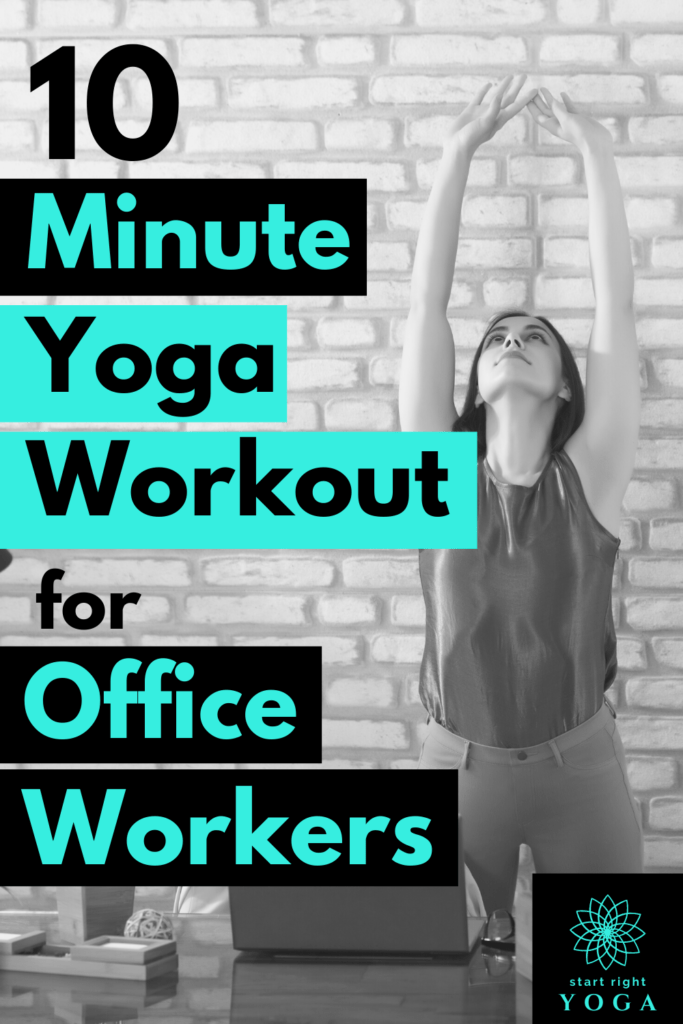 This quick 10-minute yoga for office workers will help to ease your back pain and correct your posture with 10 yoga poses designed for people who sit all day.