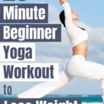 Yoga can be a truly transformative workout, this quick 20-minute beginner yoga workout for fat loss can really change your body in a matter of weeks.