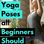 10 yoga poses for beginners that will help you get started practicing yoga at home plus a quick 12- minute yoga routine.