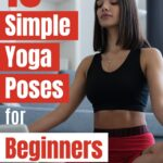 Here are the 10 best beginner yoga poses to start with if you are just starting your yoga journey. We also have a quick 12 minute yoga workout for beginners.