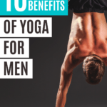 Get your body and mind in check with these 10 amazing benefits of yoga for men.
